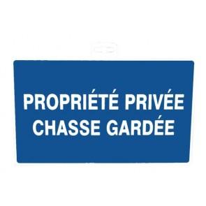 SIGNALETIQUE PROPRIETE PRIVEE CHASSE GARDEE